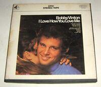 Vintage Bobby Vinton, I Love How You Love Me, Epic, EN664,4 Track,7 1/2 IPS,RARE