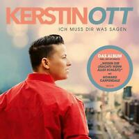 KERSTIN OTT Ich muss Dir was sagen ( Neue Version 2020 ) CD NEU & OVP 10.02.2020