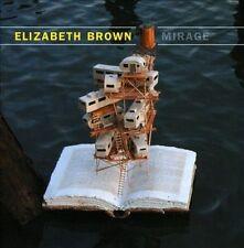 Elizabeth Brown: Mirage 2013 by Elizabeth Brown; Yasushi Inada; Newba Ex-library