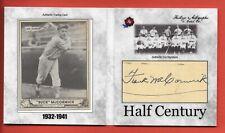 "2020 Historic Autographs Half Century Frank ""Buck� McCormick Auto 1940 Play Ball"