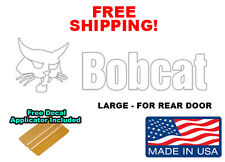 Bobcat Back  Door White Skid Steer Decal Sticker WITH FREE APPLICATOR