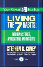 Living the 7 Habits: Inspiring Stories, Applications and Insights Your Coach in