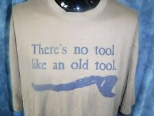 There's No Tool Like An Old Tool Duluth Trading Company Brown Large Long Tall