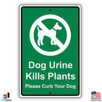 "Dog Urine Kills Plants Please Curb Your Dog Aluminum 8"" x 12"" Metal Sign"