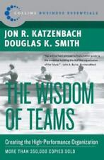 Collins Business Essentials Ser.: The Wisdom of Teams : Creating the High-Perfor