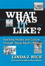 What Was It Like?: Teaching History and Culture Through Young Adult Literature