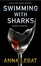 Swimming with Sharks by Anna Legat (Paperback, 2016)