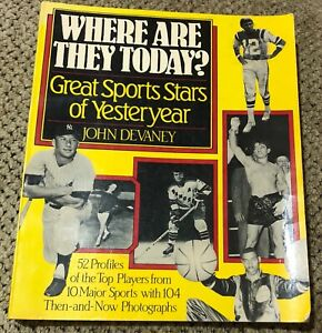 1985 WHERE ARE THEY TODAY? Paperback DEVANEY 52 Profiles Sports Stars 104 Photos