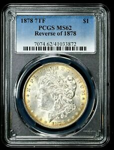 1878 7TF Morgan Dollar $1 PCGS MS62 Reverse of 1878 (I-4832) 99c NO RESERVE