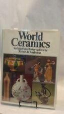 Robert CHARLESTON / WORLD CERAMICS An Illustrated History ARTS 1976