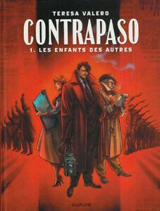 BD - CONTRAPASO, TOME 1 > LES ENFANTS DES AUTRES / TERESA VALERO, DUPUIS