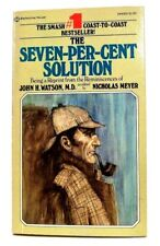 """""""THE SEVEN-PER-CENT SOLUTION"""" a Sherlock Holmes Mystery by NICHOLAS MEYER 1975"""
