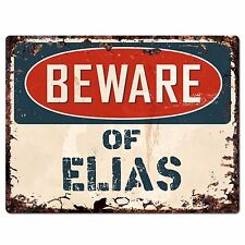 PBFN0452 Beware of ELIAS Plate Rustic Chic Sign Home Wall Decor Funny Gift