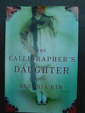 CALIGRAPHER'S DAUGHTER Eugenia Kim Korea love story Japanese occupation 1st ed