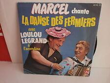 MAREL / LOULOU LEGRAND La danse des ferliers 45ML12 ACCORDEON MUSETTE