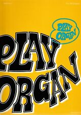 M.Corby: Play Organ, for all organs. Bd.7.