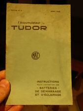 Accumulateur Tudor, instructions pour entretien - avril 1928  pub garage vintage