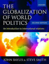 The Globalization of World Politics: An Introduction to International-ExLibrary