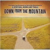 Various Artists - Down from the Mountain (O Brother, Where Art Thou?/Live...