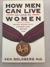 How Men Can Live As Long As Women: Seven Steps to a Longer and Better Life HC/DJ