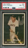 1957 Topps BB Card # 61 Dusty Rhodes New York Giants PSA NM-MT 8 !!!
