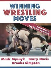 Winning Wrestling Moves by Mark Mysnyk, Barry Davis, Brooks Simpson