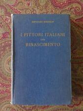 BERNARD BERENSON SIGNED BOOK...ITALIAN PAINTERS OF THE RENAISSANCE...IN ITALIAN