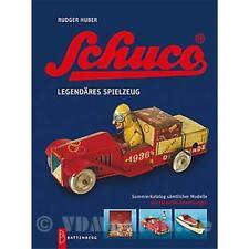 Schuco legendäres Spielzeug Preisred. Sammlerkatalog sämtlicher Modelle Huber