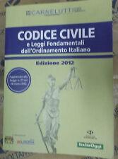 CODICE CIVILE E LEGGI FONDAMENTALI DELL'ORDINAMENTO..EDIZIONE 2012 - ITALIA OGGI