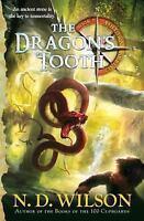 The Dragon's Tooth: Ashtown Burials #1: By N. D. Wilson