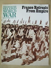 HISTORY OF THE SECOND WORLD WAR VOL 8 No 9 FRANCE RETREATS FROM EMPIRE