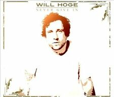 Never Give In [Digipak] [10/15] * by Will Hoge (CD, Oct-2013, Cumberland)