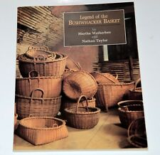 Legend of the Bushwhacker Basket by Wetherbee & Taylor SIGNED Taghkanic weaving