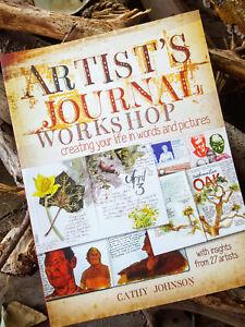 Artist's Journal Workshop, PB, Cathy Johnson 1st Ed--seller is the author!