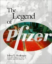 The Legend of Pfizer Rodengen, Jeffrey L. Hardcover