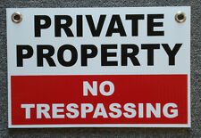 PRIVATE PROPERTY NO TRESPASSING 8X12 Plastic Coroplast Sign w/Grommets Security