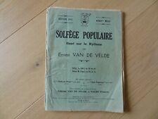 SOLFEGE POPULAIRE - ERNEST VAN DE VELDE 1952