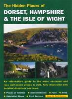 Hidden Places of Dorset & Hampshire & the Isle of Wight By Peter Long