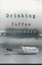 Drinking Coffee Elsewhere by ZZ Packer chosen by Today's Book Club Hardcover
