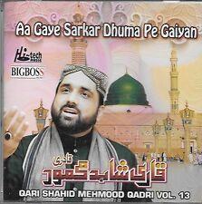 QARI SHAHID MEHMOOD QADRI - AA GAYE SARKAR DHUMA PE HAIYAN - VOL 13 - NAAT CD