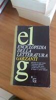 enciclopedia della letteratura garzanti - prima edizione orrobre 1972