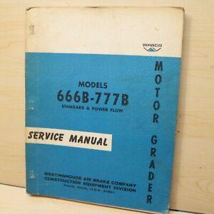 WABCO 666B 777B MOTOR GRADER Service/Maintenance Manual owner repair shop guide