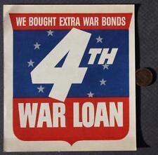 1944 World War II 4th War Loan United States Treasury Car Decal-We Bought Extra!