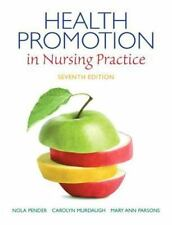 Health Promotion in Nursing Practice by Mary Ann Parsons, Nola J. Pender and...