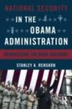 National Security in the Obama Administration : Reassessing the Bush Doctrine...