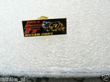 PINS,SPELDJES DUTCH TT ASSEN OR SUPERBIKES MOTO GP 2001 DUTCH TT ASSEN
