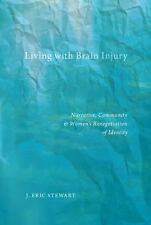 Qualitative Studies in Psychology: Living with Brain Injury : Narrative,...