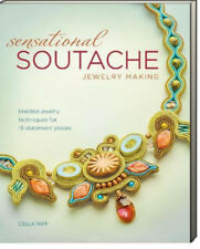 Sensational Soutache Jewelry Making (pb) by Csilla Papp braided jewelry 15 pcs