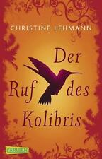 Lehmann, Christine - Der Ruf des Kolibris /4