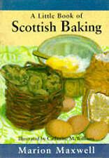 A Little Scottish Baking Book (Little Cookbook), Good Condition Book, Maxwell, M